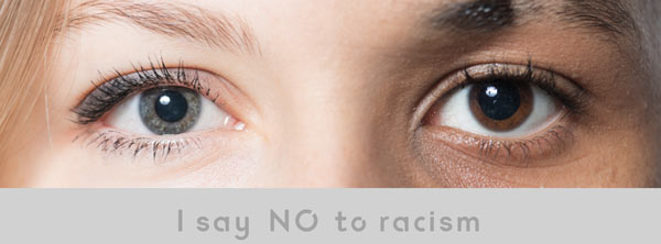 I say no to racism