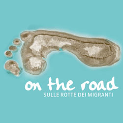 On the road. Auf den Spuren der Migranten